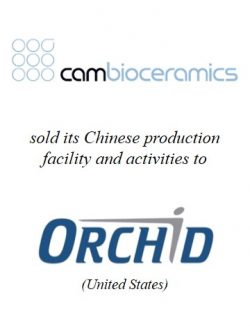 Cam Bioceramics sold its Chinese activities to Orchid Orthopedic Solutions