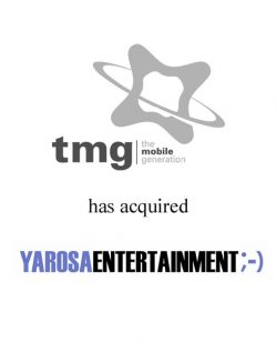 The Mobile Generation has acquired Yarosa Entertainment