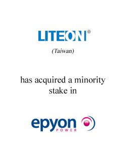 Lite-On Technology Corporation (Taiwan) has acquired minority stake in Epyon