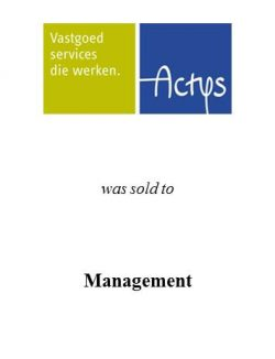 Actys Wonen Beheer was sold to management