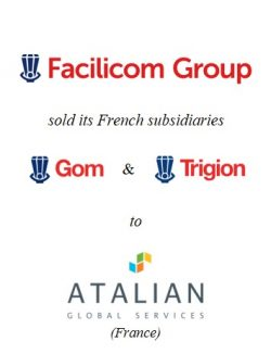 Facilicom Group sold its French subsidiaries to ATALIAN