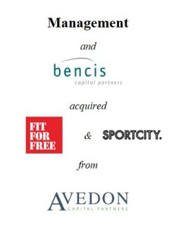 Management and Bencis acquired Fit For Free and SportCity from Avedon Capital Partners