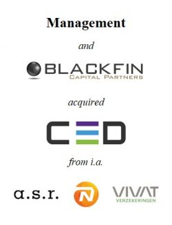 Management and Blackfin Capital Partners acquired CED from a consortium of Dutch insurers and brokers