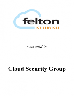 Felton was sold to Cloud Security Group